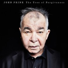 John Prine- Tree of Forgiveness
