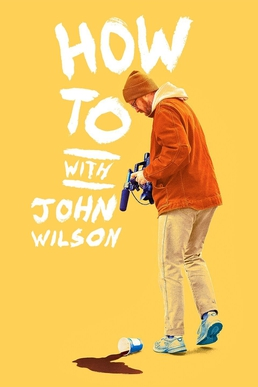 How_To_with_John_Wilson